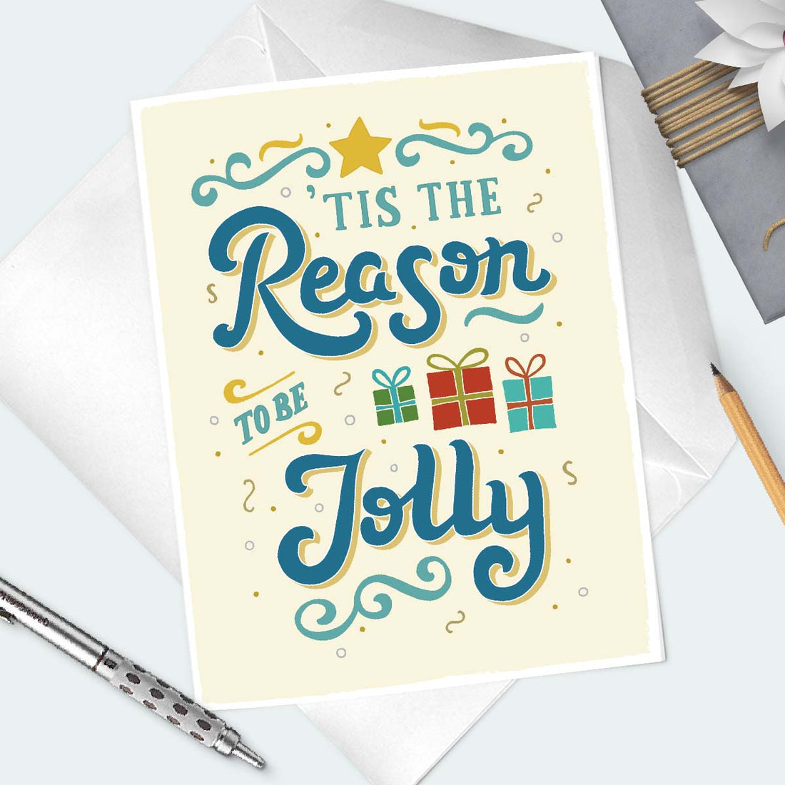 Tis The Reason Holiday Greeting Card - The Makers