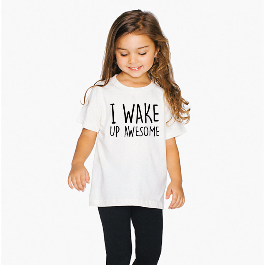 I Wake Up Awesome Fine Jersey Cotton T-Shirt Girl - ShopTheMakers.com