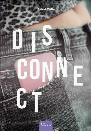 Disconnect - Astrid Witte