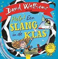 Help! Een slang in de klas. - David Walliams