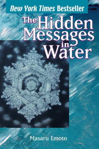 The Hidden Messages In Water  (Book) Masaru Emoto - Love Lingo