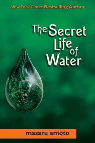 The Secret Life Of Water    (Book) By Masaru Emoto - Love Lingo