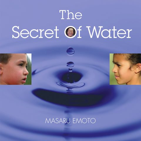 Secret Of Water For The Children Of The World By Masaru Emoto (Kids) - Love Lingo
