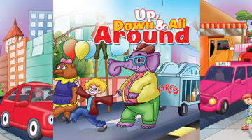 UP AND DOWN AND ALL AROUND  | Free Children Book