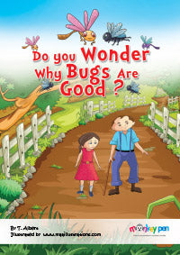Do You Wonder Why Bugs Are Good? - Children's Big Books Online