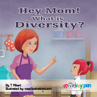 Hey Mom, What Is Diversity - Read Children's Books Online Free