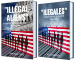 Ilegales Verdades y Mentiras en un País de Inmigrantes, Illegal Aliens Truths and Lies in a Country of Immigrants, immigration issues