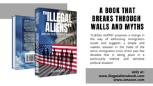 """ILLEGAL ALIENS"" Truths & Lies in a Country of Immigrants"