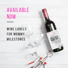 Wine Labels for Mommy Milestones