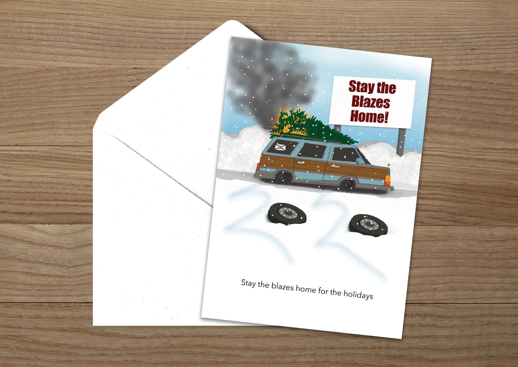 Stay The Blazes Home Christmas Card