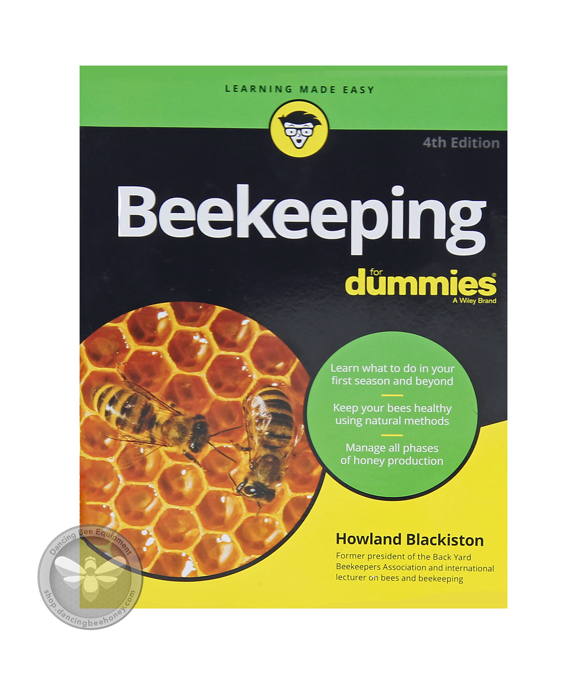 Beekeeping <br> For Dummies <br> 4th Edition