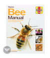 Haynes Bee Manual <br> The Complete Step-by-Step Guide to Keeping Bees