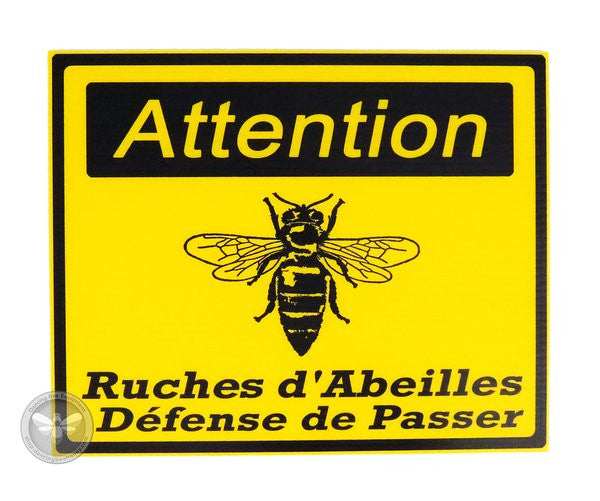 Attention Ruches d'Abeilles Défense de Passer -Signe