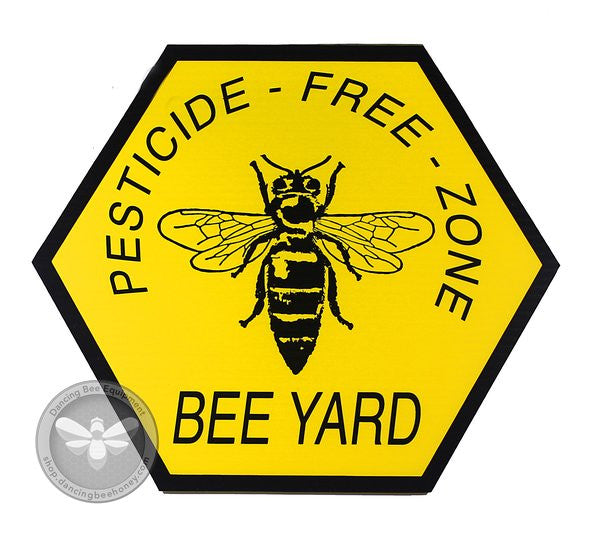 Pesticide Free Zone Bee Yard Sign
