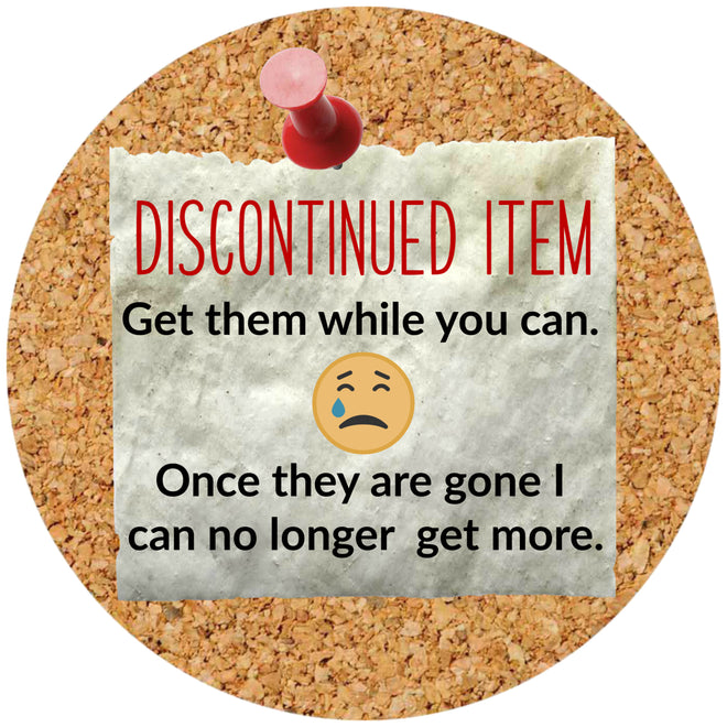 Discontinued Items - Get 'em While You Can!