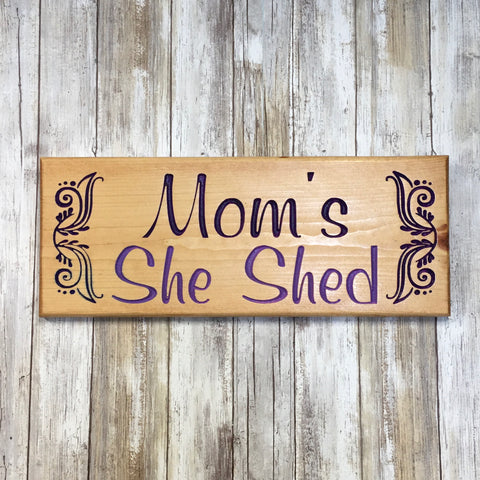Mom's She Shed Sign - Carved & Painted Pine Wood
