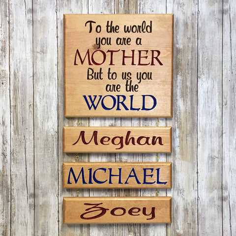 Mother is the World Name Sign - Carved & Painted Pine Wood
