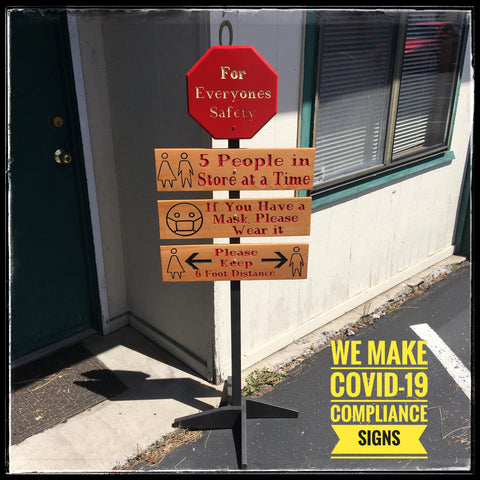 Custom Covid-19 Compliance Sign with Stand - Carved & Painted Pine & Cedar Wood
