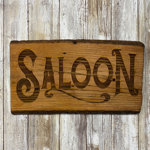 Rustic Saloon Sign - Live Edge Lodgepole Pine Wood Sign