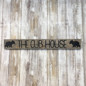 The Cub House Bear Sign - Cabin Living Decor - Carved Pine Wood