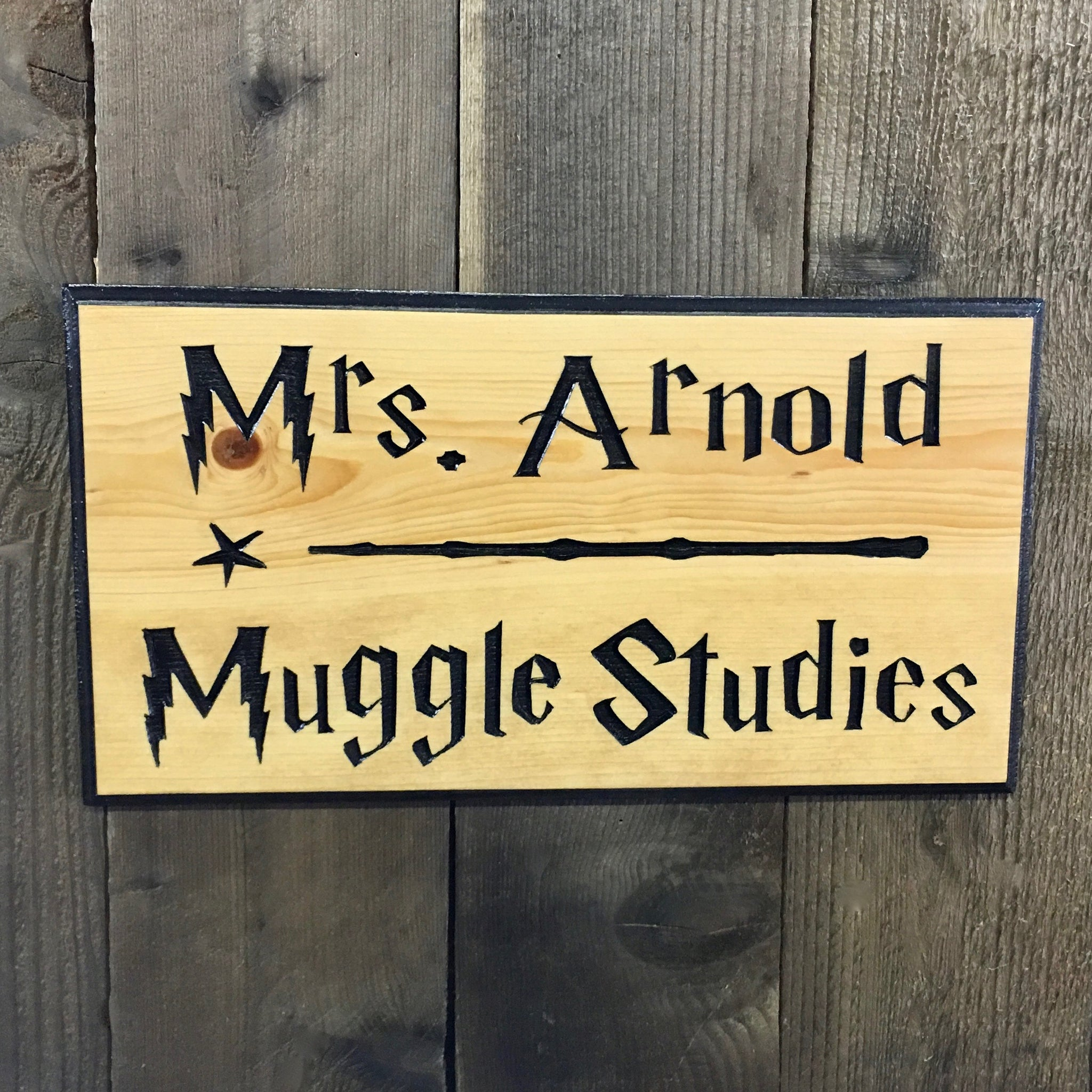 Teacher Sign - Engraved Pine Wood