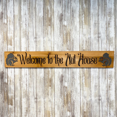 Welcome to the Nut House Squirrel Sign - Engraved Cedar Wood