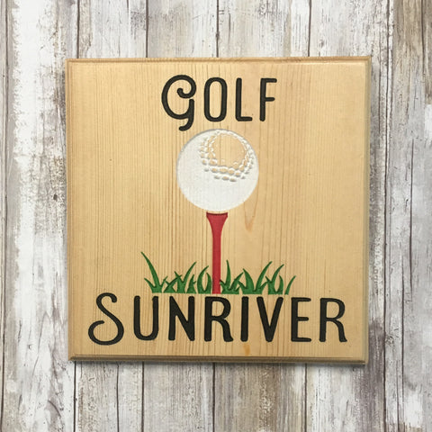 Golf Sunriver Sign - Carved Pine Wood