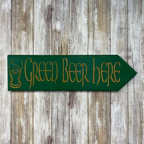 Green Beer Here Arrow Wall Hanging Sign - St Patrick's Patty's Day - Carved Pine Wood