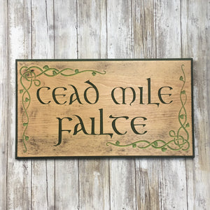 Cead Mile Failte Celtic Knot Sign Plaque - St Patricks Day - Engraved Pine Wood