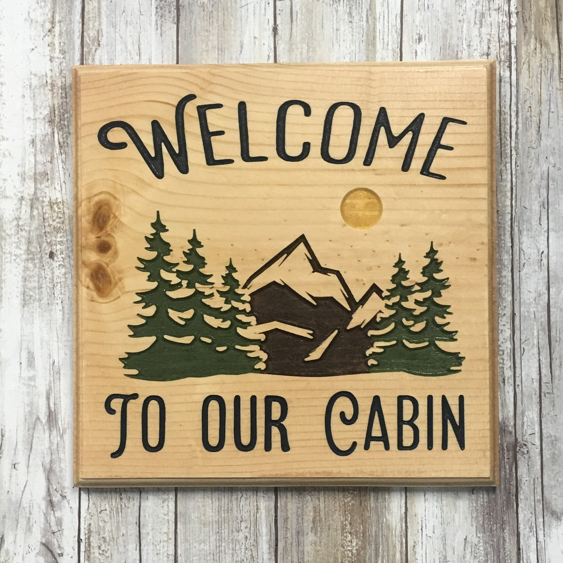Welcome to Our Cabin Sign - Mountains & Pine Trees - Carved Pine Wood