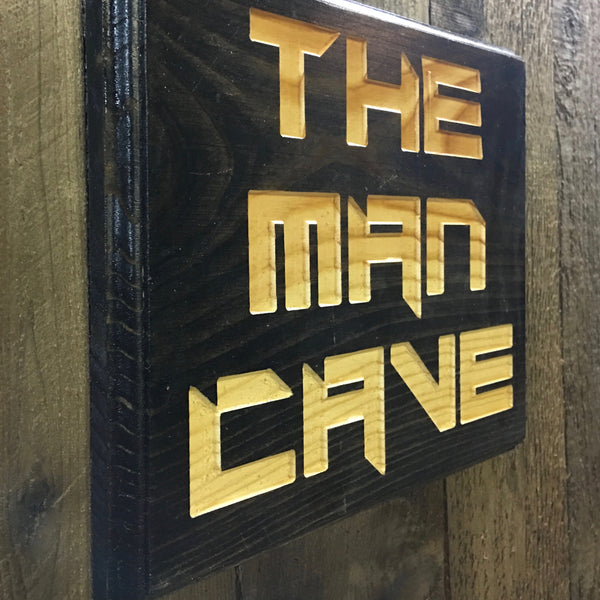 The Man Cave Sign - Carved Pine Wood