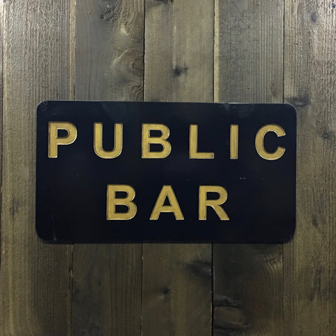 Public Bar Sign Plaque - Engraved Wood Sign