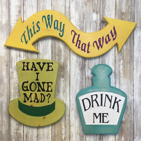 Alice in Wonderland Quote Signs 3 - Carved Pine Wood