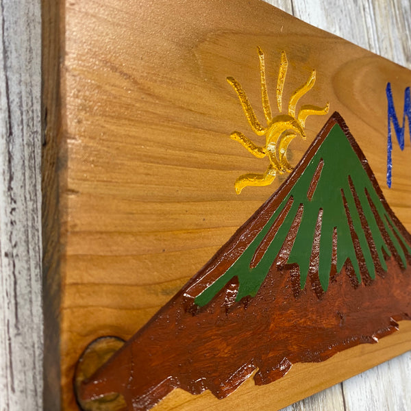 Mt. Bachelor is Calling and I Must Go - Carved Cedar Wall Hanging Sign