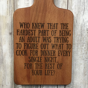 Hardest Part About Being an Adult Bamboo Cutting Board Wall Hanging - Laser Engraved