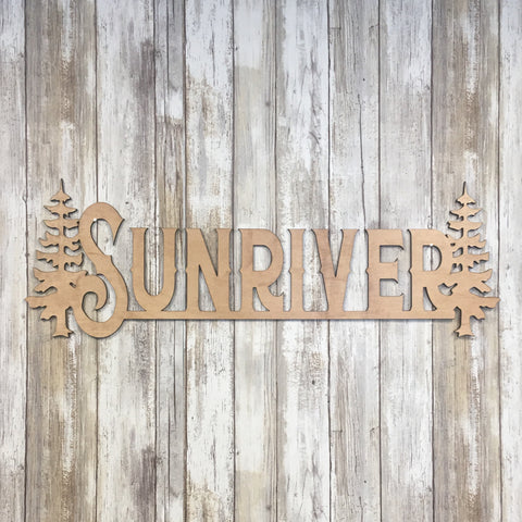 Sunriver Trees Wood Sign - Cabin Decor - Laser Cut Pine Tree Wood