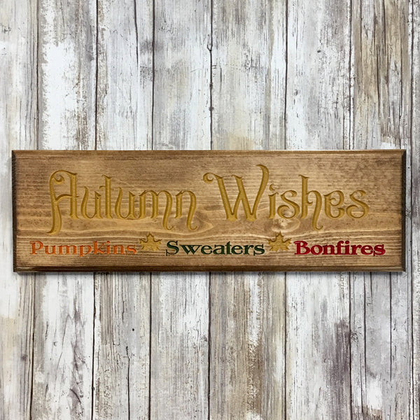 Autumn Wishes - Fall Sentiment Sign - Carved Pine Wood