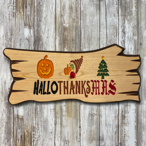 Happy HalloThanksMas - Halloween Thanksgiving Christmas Wall Hanging Sign