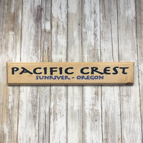 Pacific Crest Sunriver Oregon Sign - Carved Pine Wood