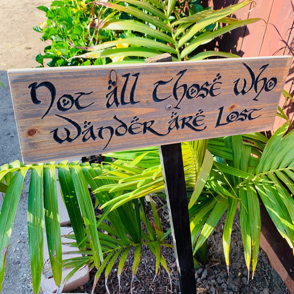 Not All Who Wander Are Lost Sign - Carved Cedar Wood