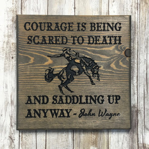 Cowboy Courage Sign - Carved Pine Wood