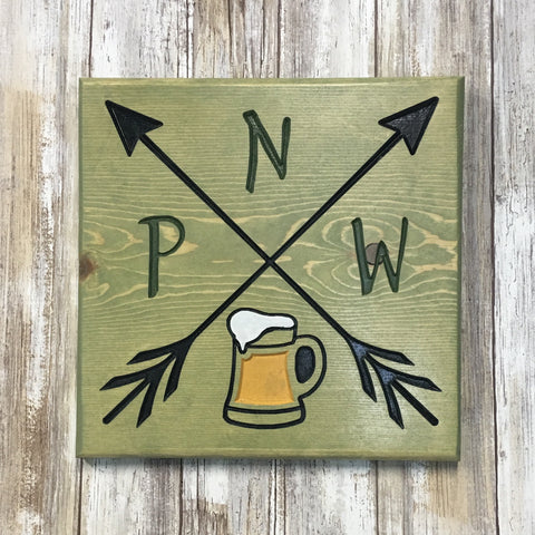 PNW Pacific North West Arrow Beer Sign - Carved Pine Wood