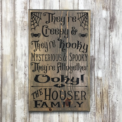 Personalized Addam's Family Quote Halloween Sign - Carved Pine Wood