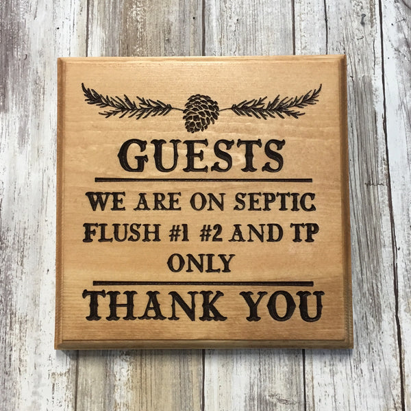 We Are On a Septic - Restroom Bathroom Plaque Signs - Carved Pine Wood