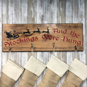 Vintage Style And The Stockings Were Hung - Christmas Stocking Hanger - Carved Pine Wood