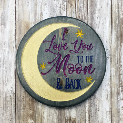 I Love You to the Moon and Back Sign - Carved Pine Wood