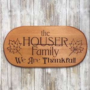 We Are Thankful - Personalized Family Name Sign - Carved Pine Wood