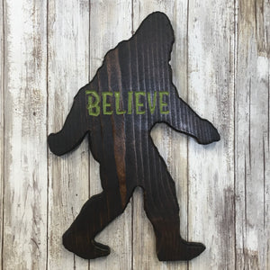 Sasquatch Believe - Cut Out Pine Wood Sign
