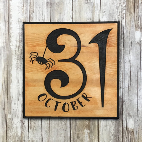 October 31st Halloween Sign - Carved Pine Wood