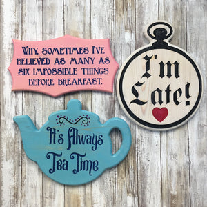 Alice in Wonderland Quote Signs 2 - Carved Pine Wood